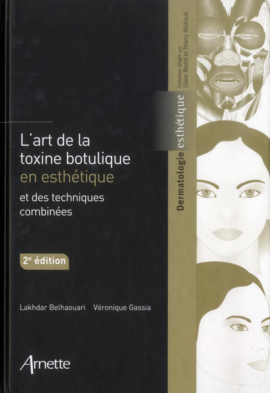 L'ART DE LA TOXINE BOTULIQUE 2E ED