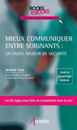 MIEUX COMMUNIQUER ENTRE SOIGNANTS