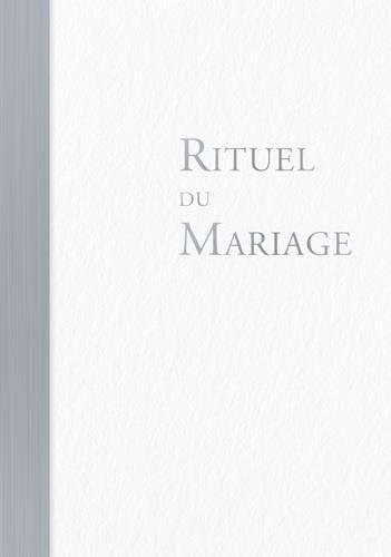 RITUEL DU MARIAGE - OUVRAGE DE CELEBRATION RELIE