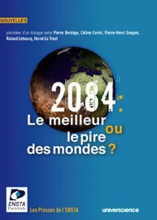 2084 : LE MEILLEUR OU LE PIRE DES MONDES ? CONCOURS DE NOUVELLES