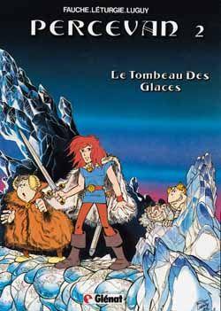 PERCEVAN - TOME 02 - LE TOMBEAU DES GLACES