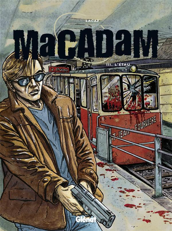 MACADAM - TOME 03 - L'ETAU