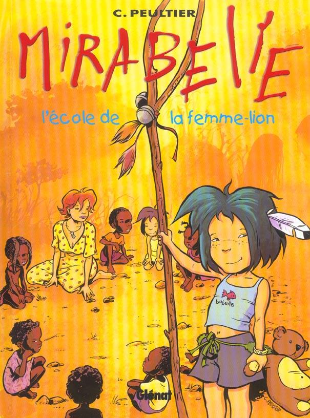 MIRABELLE - TOME 03 - L'ECOLE DE LA FEMME-LION