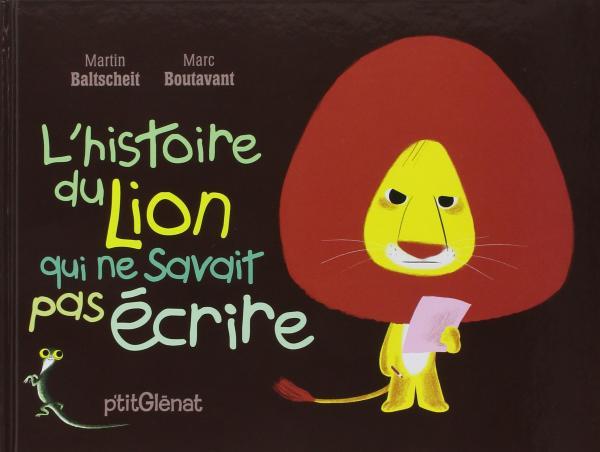 L'HISTOIRE DU LION QUI NE SAVAIT PAS ECRIRE