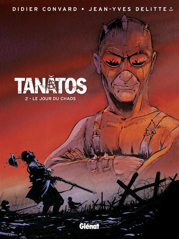 TANATOS - TOME 02 - LE JOUR DU CHAOS