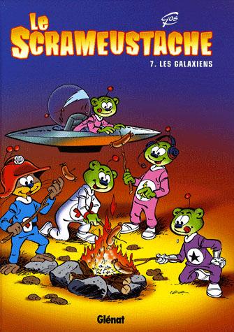 LE SCRAMEUSTACHE - TOME 07 - LES GALAXIENS