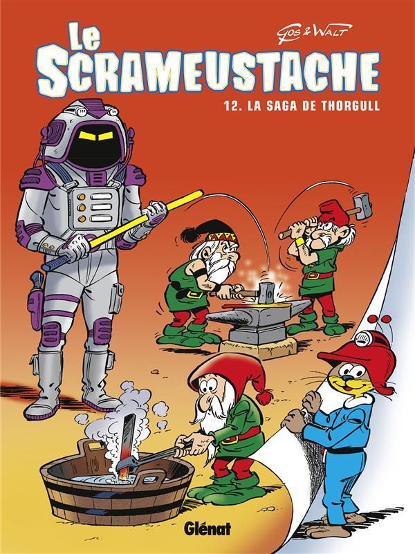 LE SCRAMEUSTACHE - TOME 12 - LA SAGA DE THORGULL