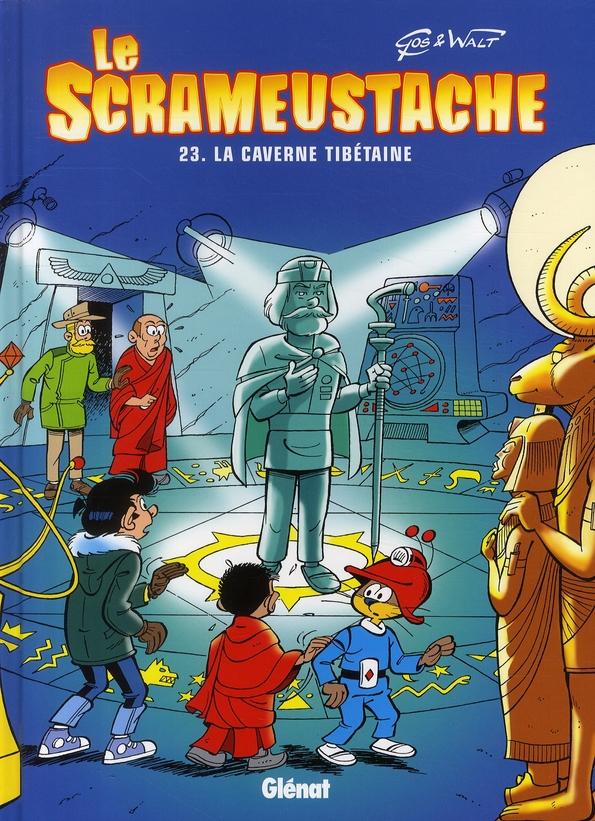 LE SCRAMEUSTACHE - TOME 23 - LA CAVERNE TIBETAINE