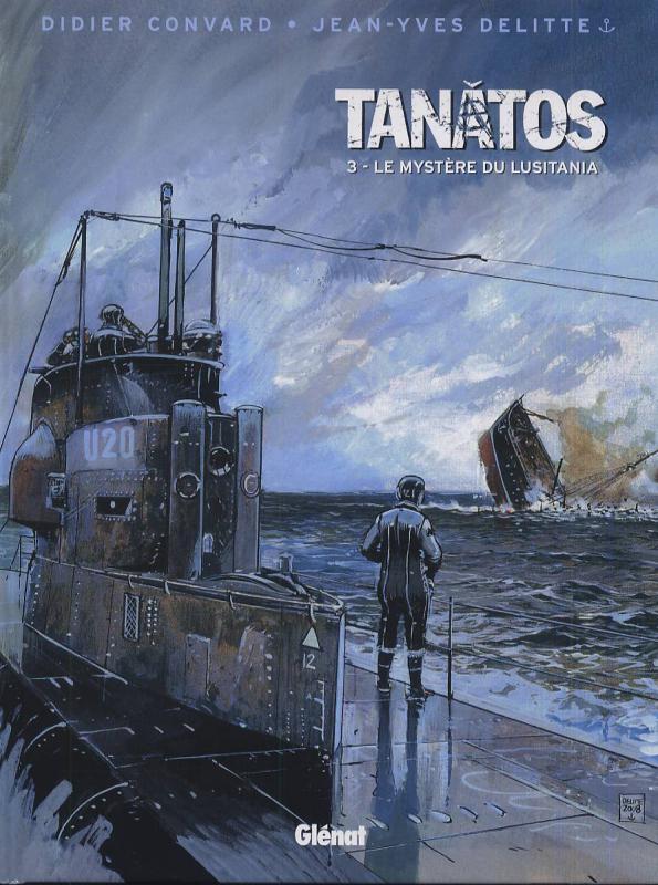 TANATOS - TOME 03 - LE MYSTERE DU LUSITANIA