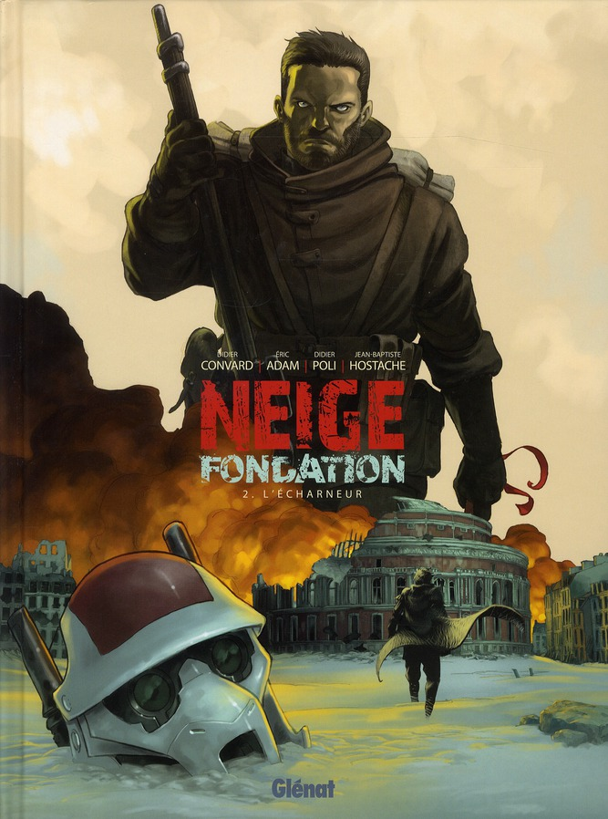 NEIGE FONDATION - TOME 02 - L'ECHARNEUR