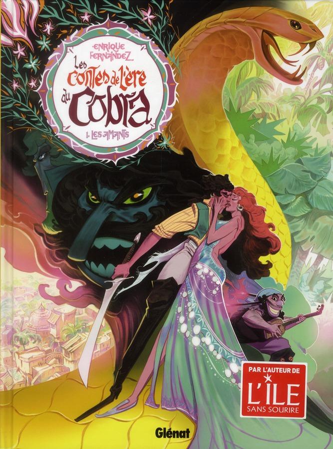 LES CONTES DE L'ERE DU COBRA - TOME 01 - LES AMANTS