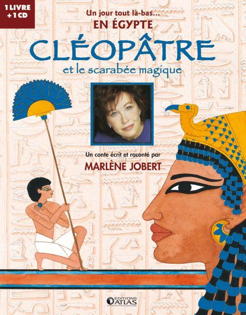 CLEOPATRE - ET LE SCARABEE MAGIQUE