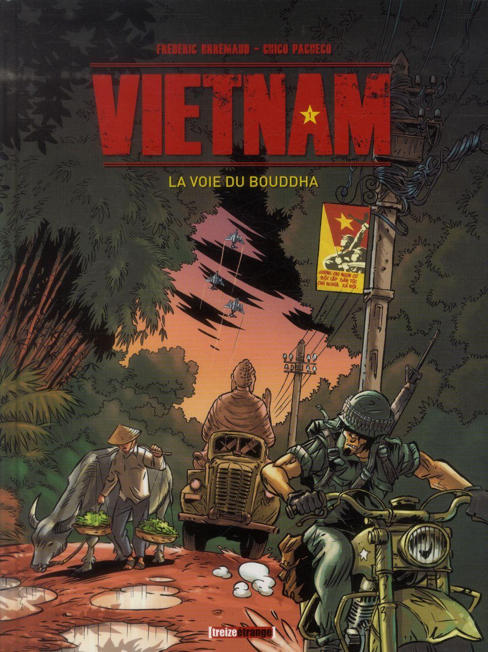 VIETNAM - TOME 01 - LA VOIE DU BOUDDHA