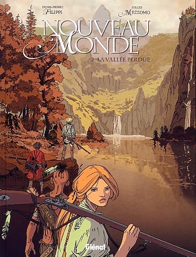 NOUVEAU MONDE - TOME 02 - LA VALLEE PERDUE