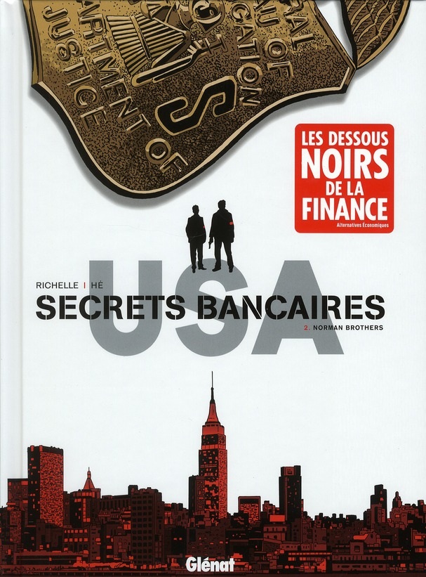 SECRETS BANCAIRES USA - TOME 02 - NORMAN BROTHERS