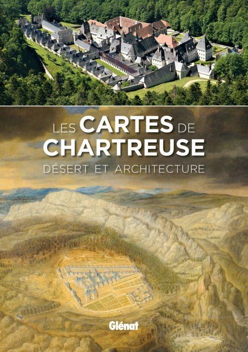 LES CARTES DE CHARTREUSE - DESERT ET ARCHITECTURE