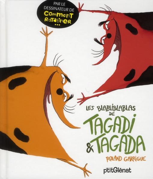 LES BLABLIBLABLAS DE TAGADI & TAGADA