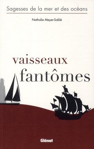 VAISSEAUX FANTOMES