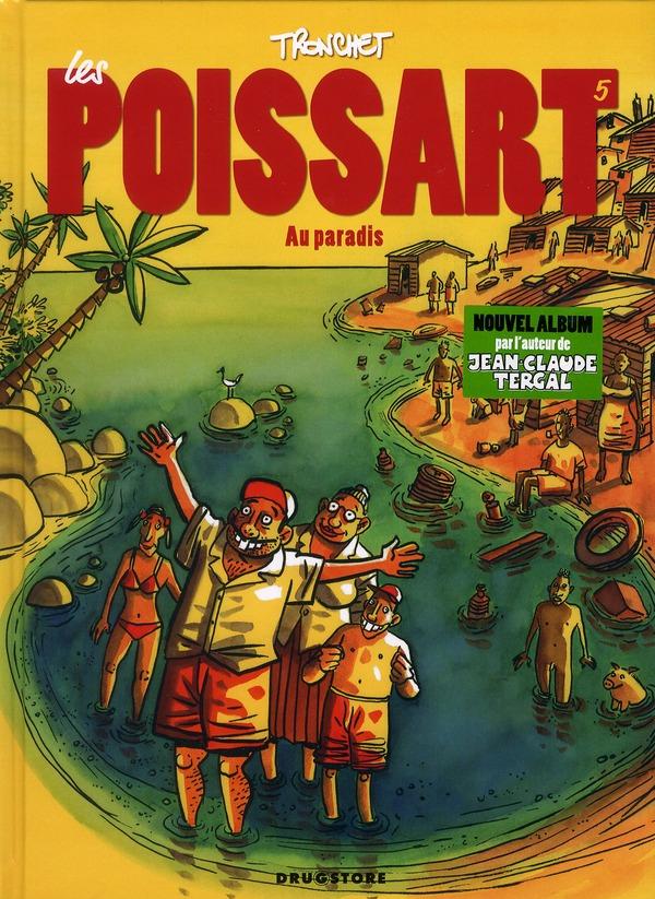 LES POISSART - TOME 05 - LES POISSART AU PARADIS !