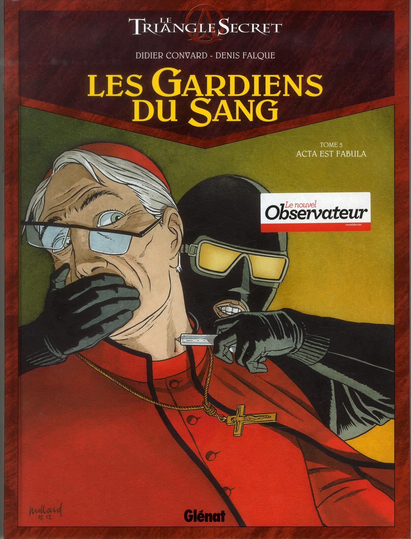 LES GARDIENS DU SANG - TOME 05 - ACTA EST FABULA