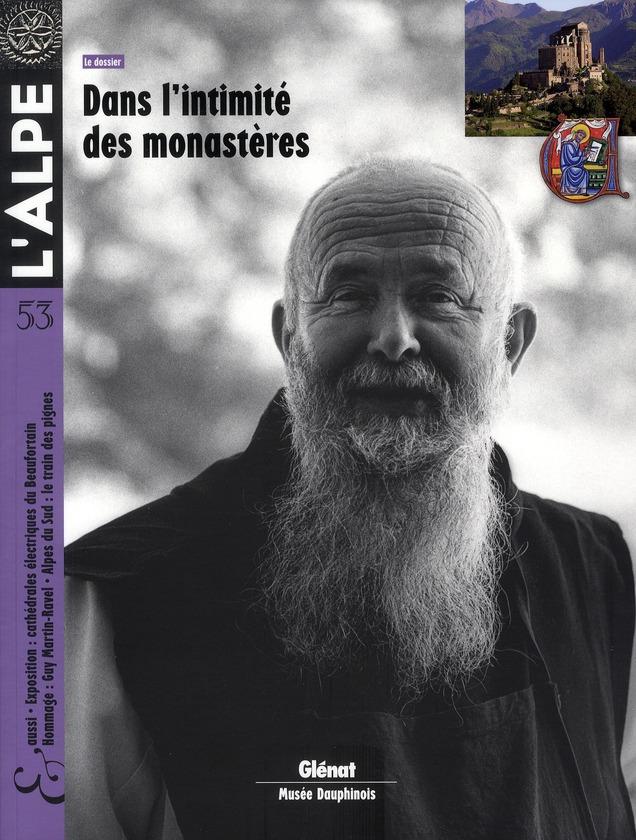 L'ALPE 53 - DANS L'INTIMITE DES MONASTERES