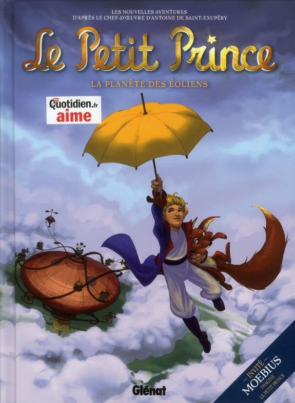 LE PETIT PRINCE - TOME 01 - LA PLANETE DES EOLIENS
