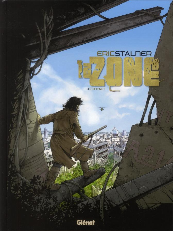 LA ZONE - TOME 03 - CONTACT