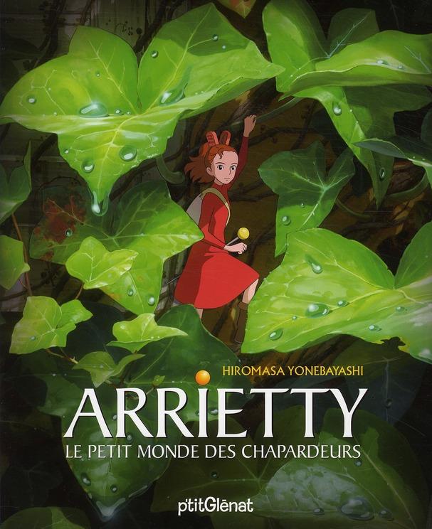 ARRIETTY - STUDIO GHIBLI - LE PETIT MONDE DES CHAPARDEURS