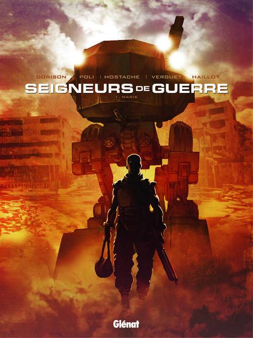 LES SEIGNEURS DE GUERRE - TOME 01 - MARIK