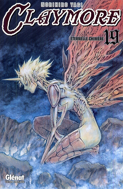 CLAYMORE - TOME 19 - ETERNELLE CHIMERE