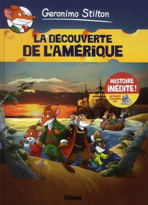 GERONIMO STILTON - TOME 01 - LA DECOUVERTE DE L'AMERIQUE