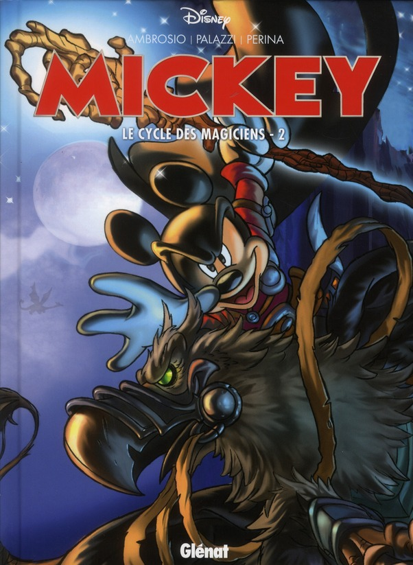 MICKEY - LE CYCLE DES MAGICIENS - TOME 02
