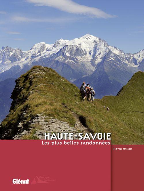 HAUTE-SAVOIE - LES PLUS BELLES RANDONNEES
