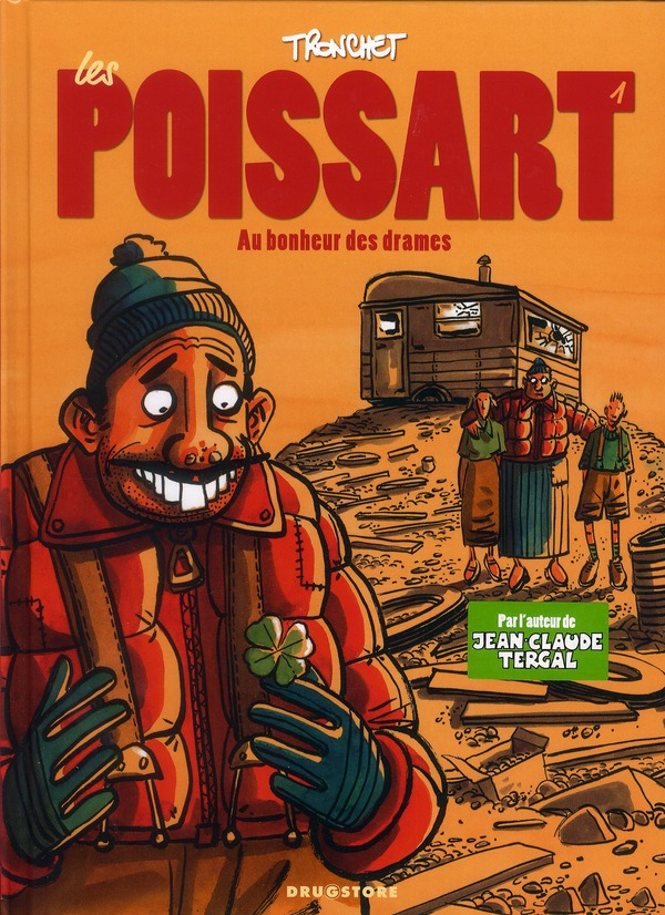 LES POISSART - TOME 01 - AU BONHEUR DES DRAMES