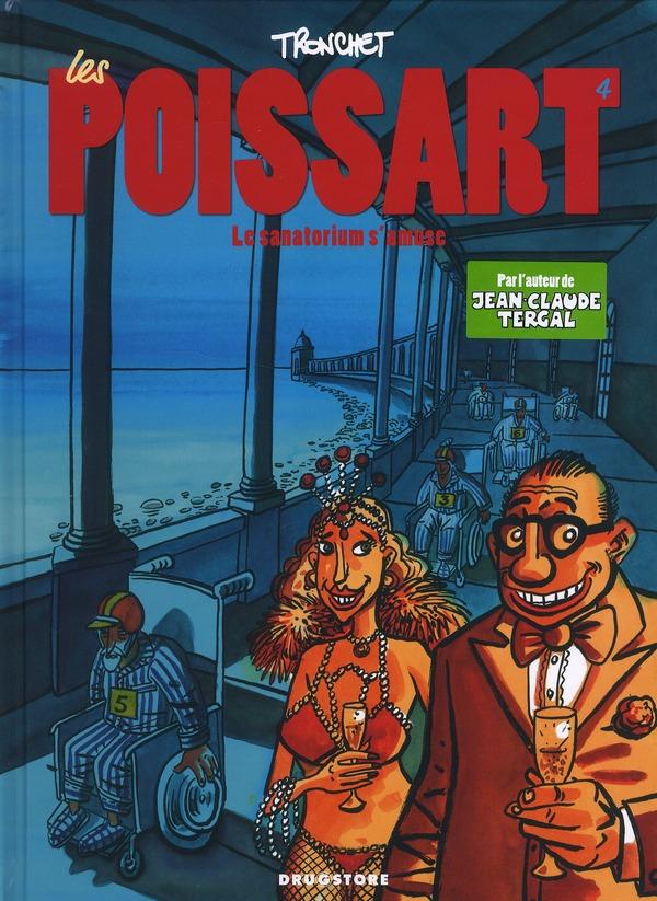 LES POISSART - TOME 04 - LE SANATORIUM S'AMUSE