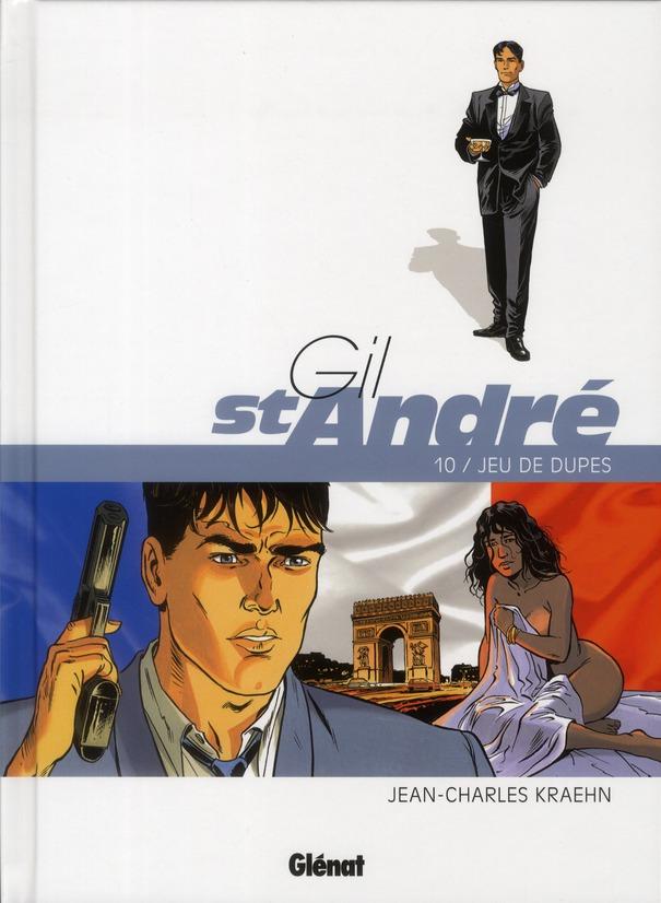 GIL SAINT-ANDRE - TOME 10 - JEU DE DUPES