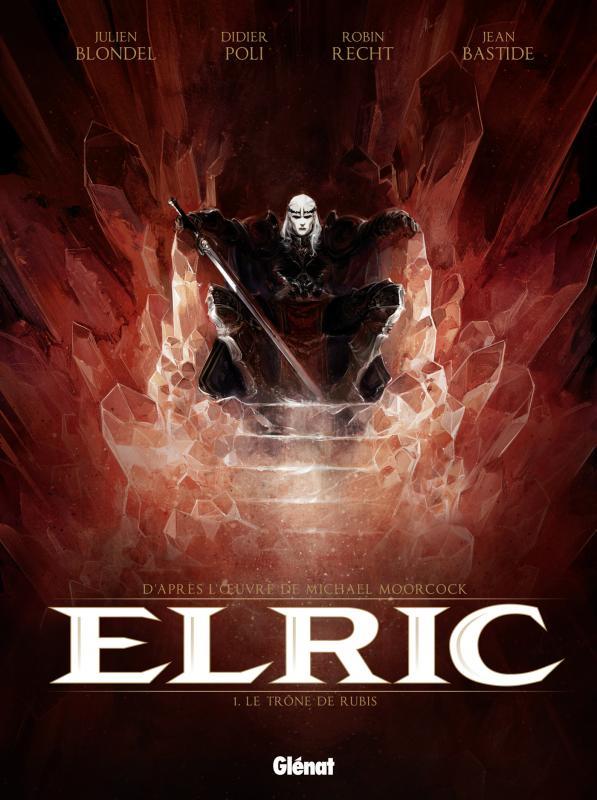 ELRIC - TOME 01 - LE TRONE DE RUBIS