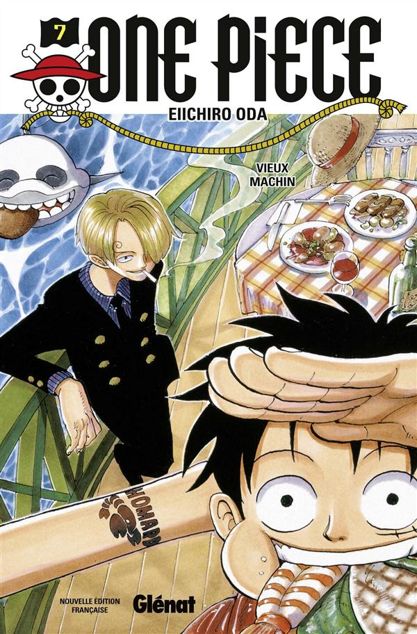 ONE PIECE - EDITION ORIGINALE - TOME 07 - VIEUX MACHIN