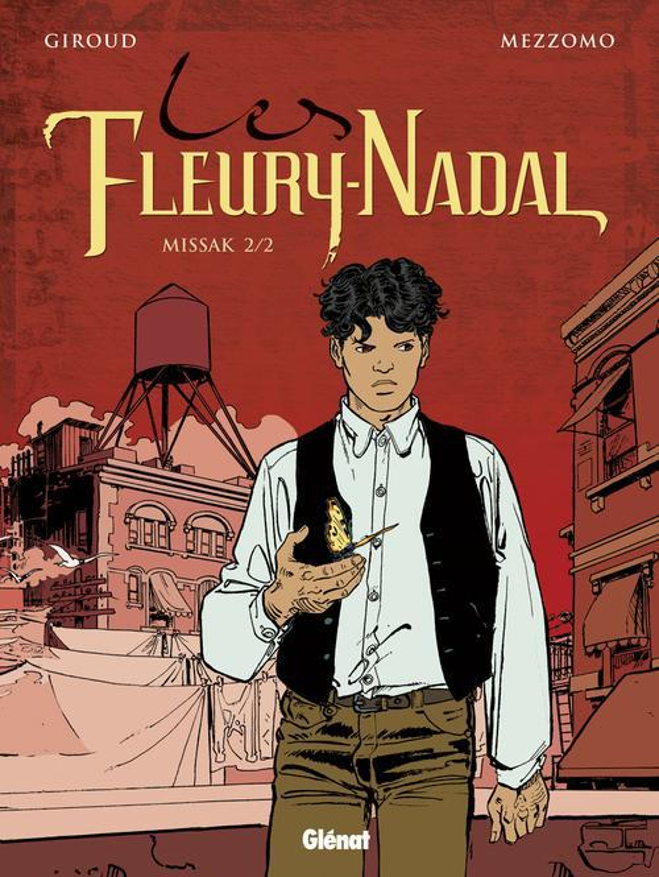 LES FLEURY-NADAL - TOME 06 - MISSAK 2/2