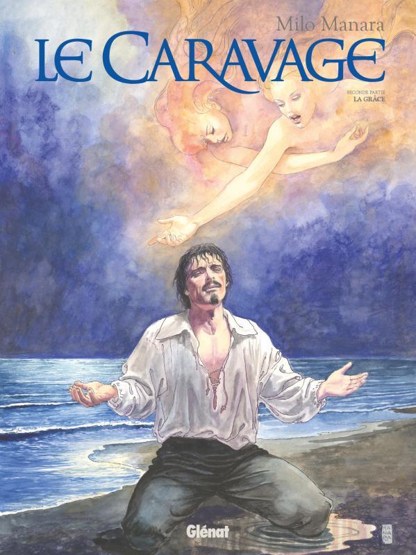 LE CARAVAGE - TOME 02 - LA GRACE