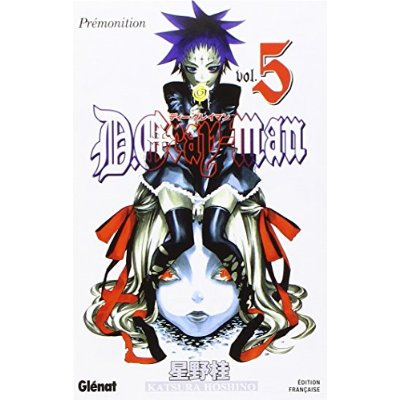 D.GRAY-MAN - EDITION ORIGINALE - TOME 05 - PREMONITION