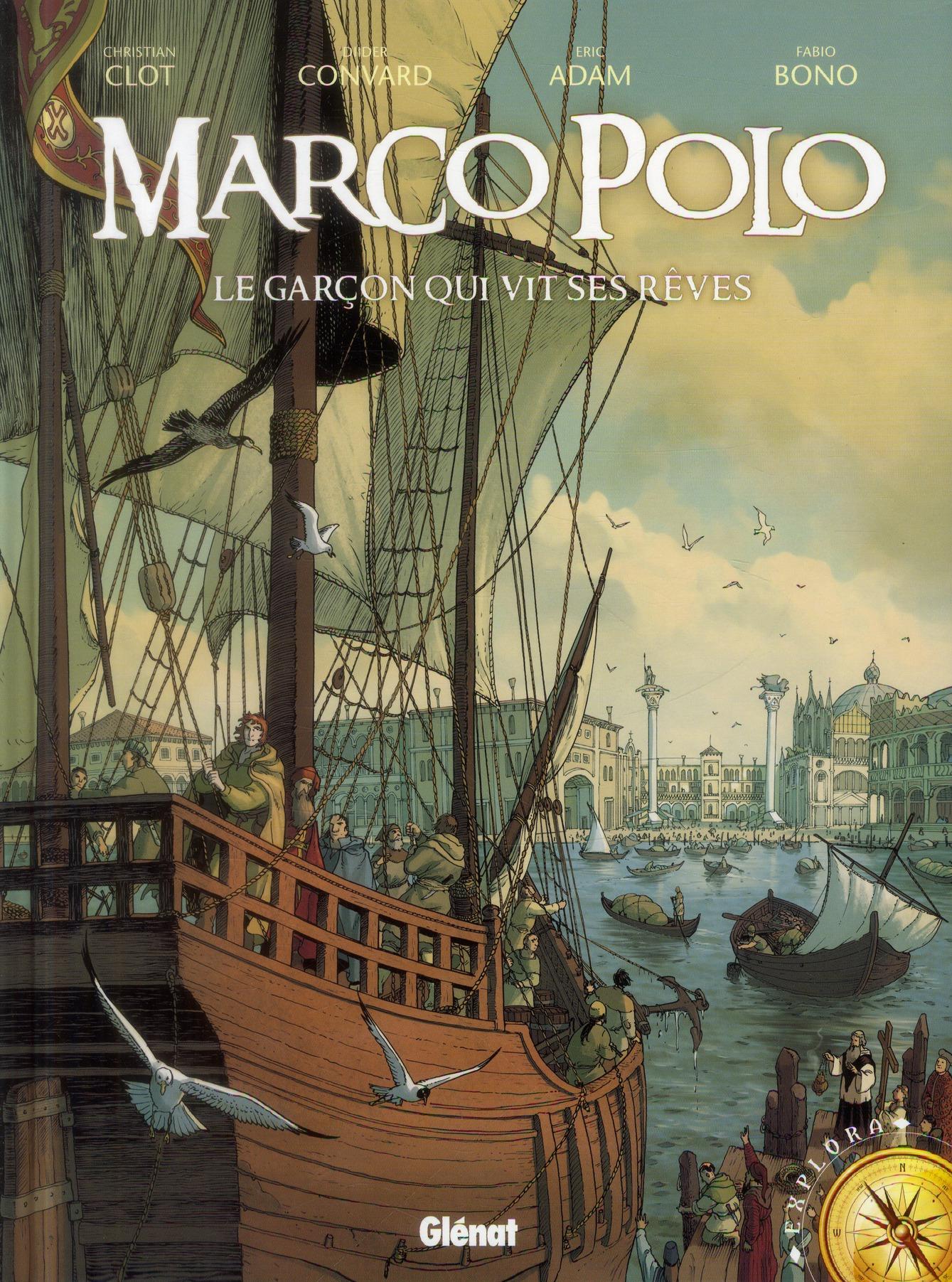 MARCO POLO - TOME 01 - LE GARCON QUI VIT SES REVES