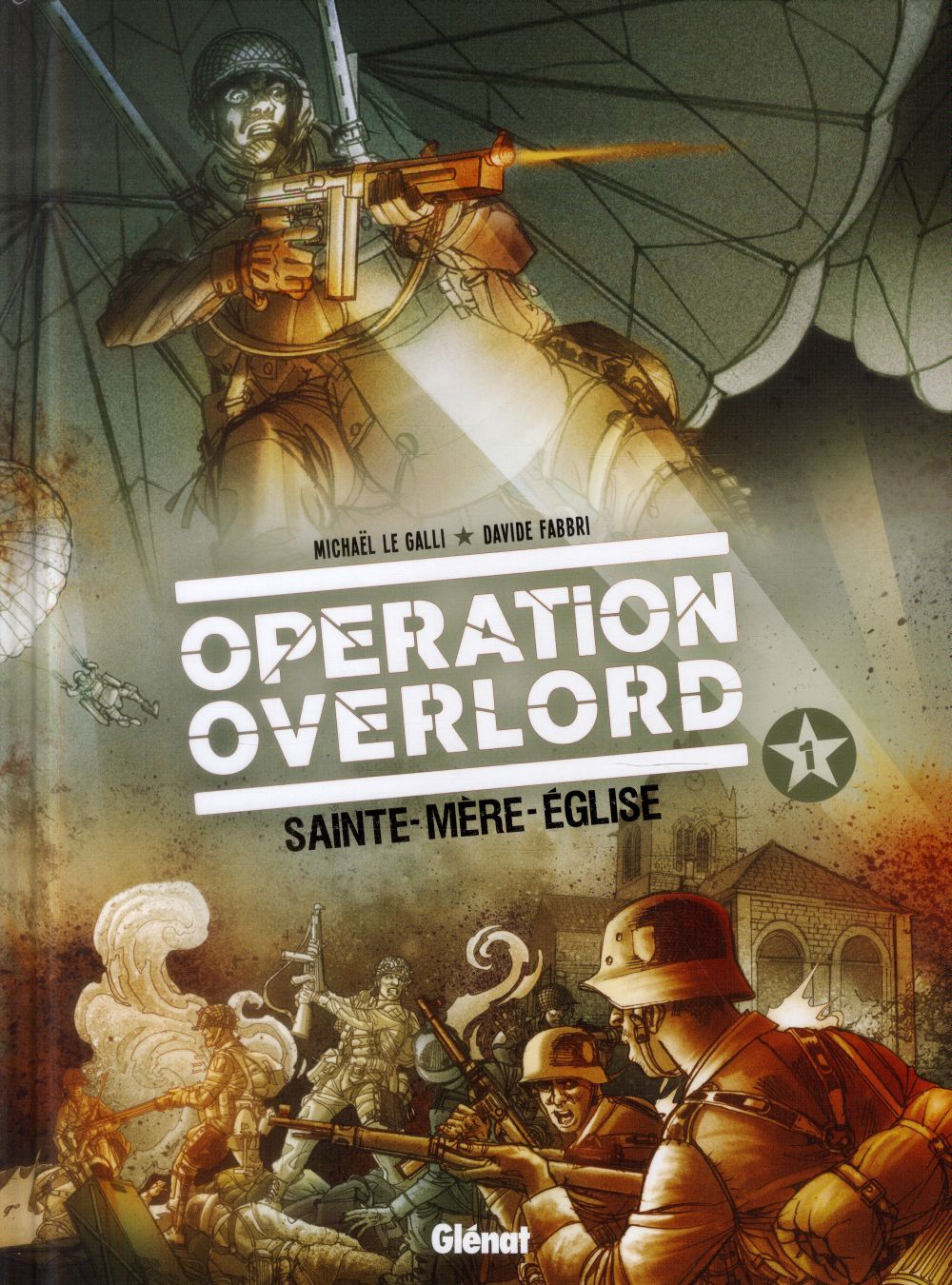 OPERATION OVERLORD - TOME 01 - SAINTE-MERE-EGLISE