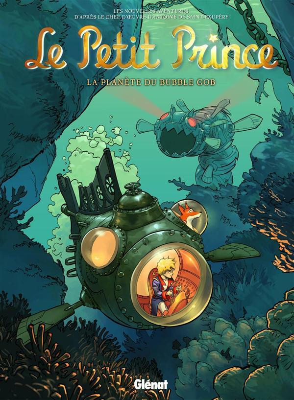 LE PETIT PRINCE - TOME 17 - LA PLANETE DU BUBBLE GOB