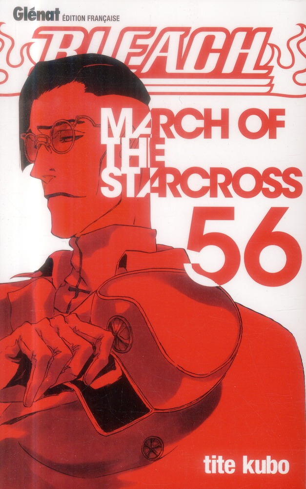 BLEACH - TOME 56 - MARCH OF THE STARCROSS