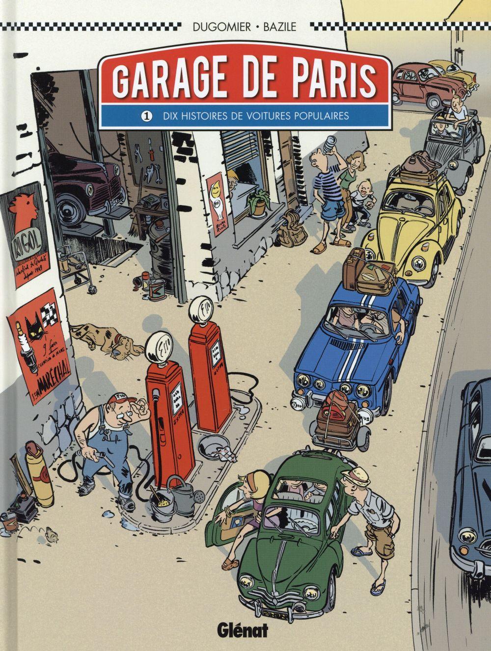 LE GARAGE DE PARIS - TOME 01