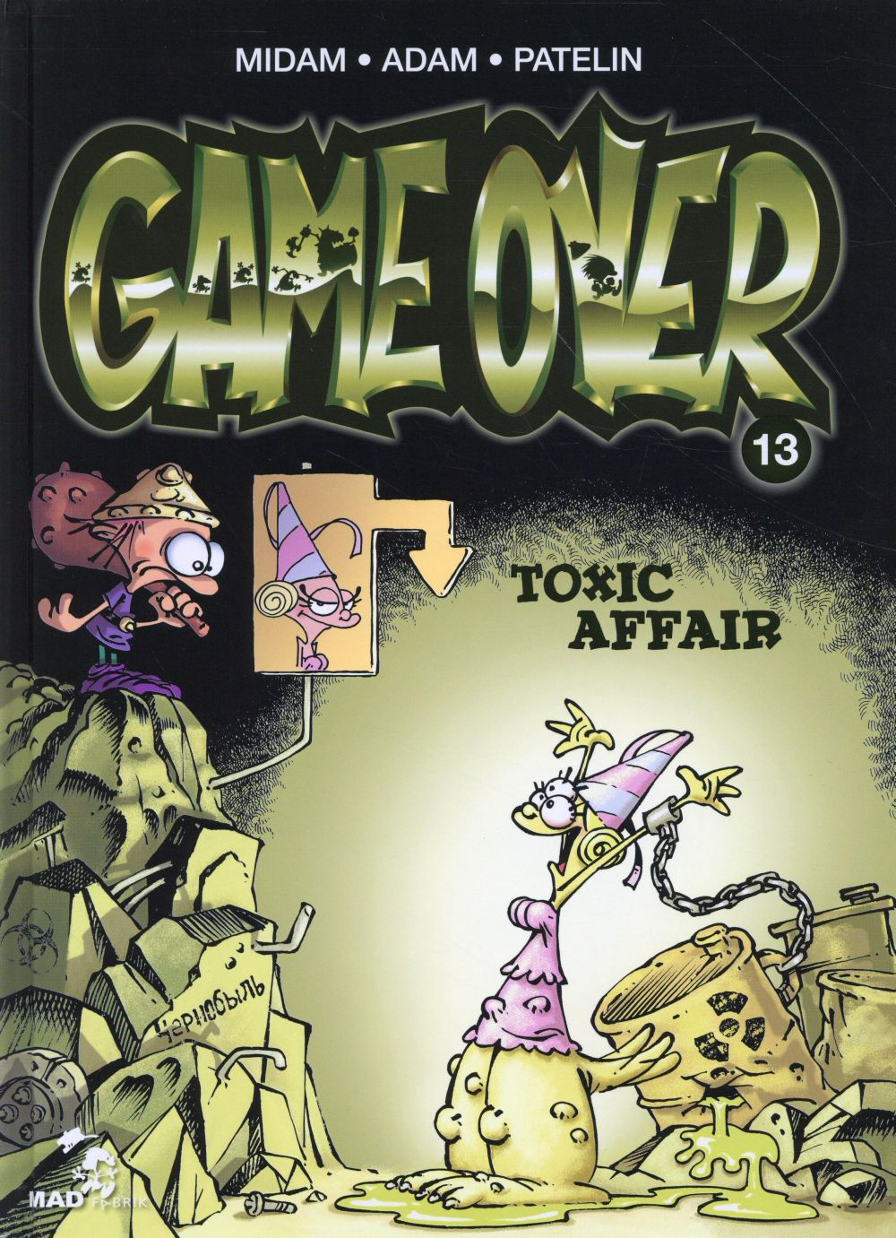 GAME OVER - TOME 13 - TOXIC AFFAIR