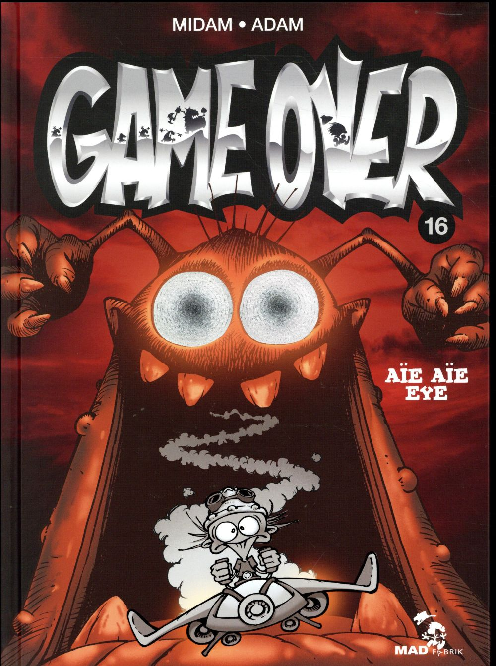 GAME OVER - TOME 16 - AIE AIE EYE