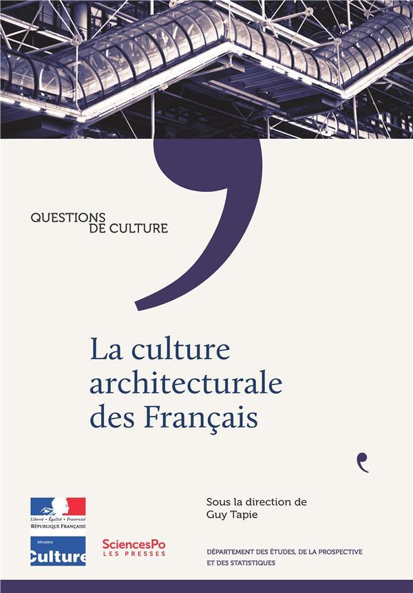 LA CULTURE ARCHITECTURALE DES FRANCAIS