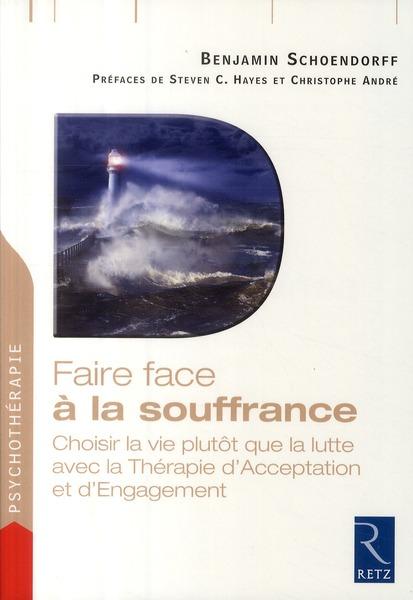 FAIRE FACE A LA SOUFFRANCE